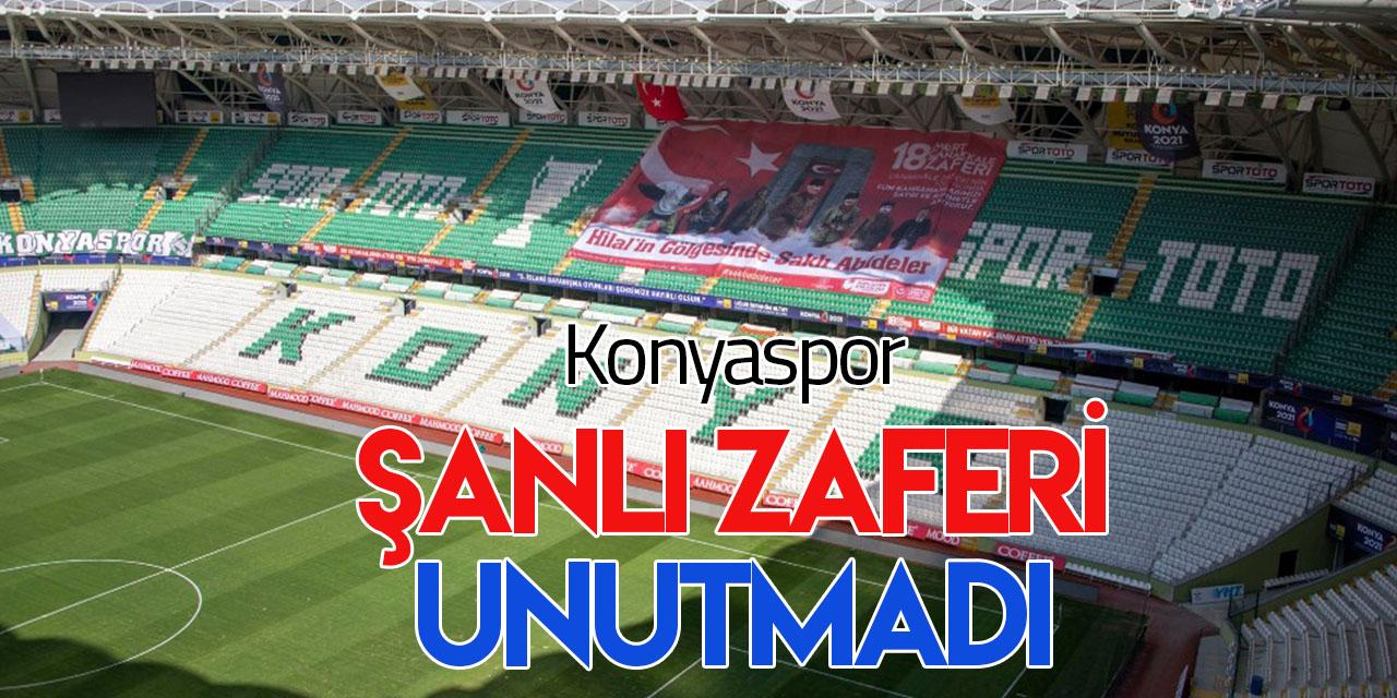 Konyaspor Çanakkale'yi unutmadı