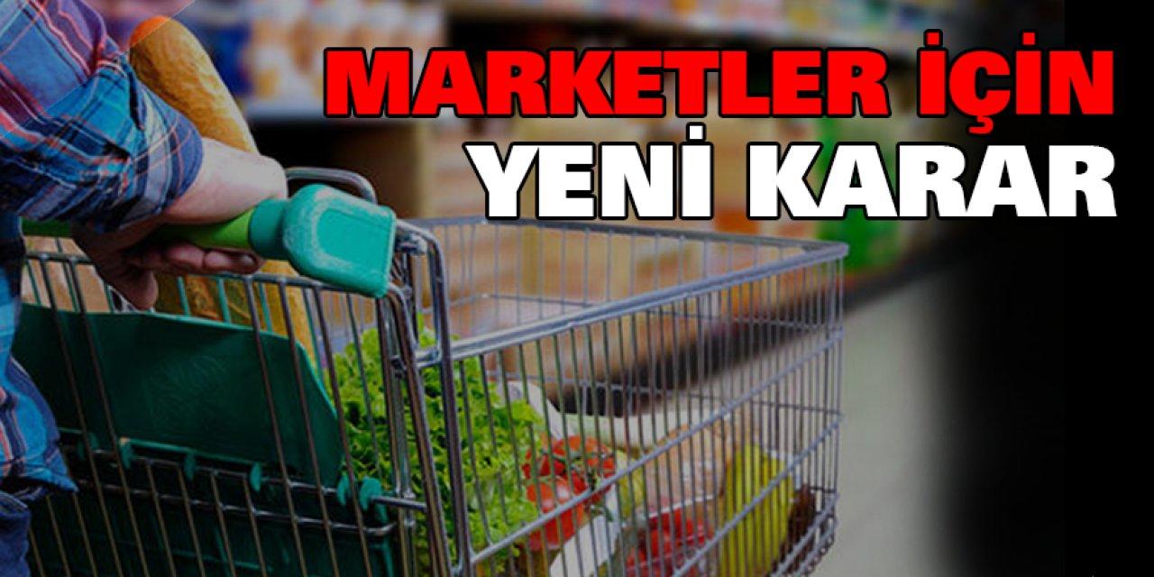 Marketler için yeni karar