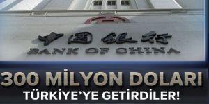 300 milyon doları Türkiye'ye getirdiler
