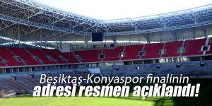 Beşiktaş-Konyaspor finali Samsun'da oynanacak