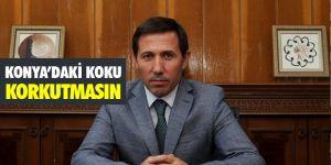 Konya'daki KOKU korkutmasın!