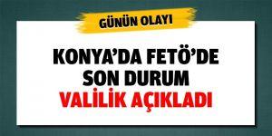 Konya'da FETÖ'de son durum