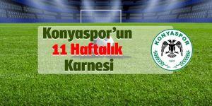 Konyaspor'un 11 Haftalık Karnesi