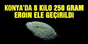 Konya'da 8 Kilo 250 Gram Eroin Yakalandı