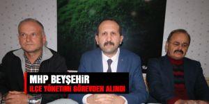 MHP Beyşehir ilçe yönetimi görevden alındı