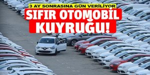 SIFIR OTOMOBİL KRİZİ!
