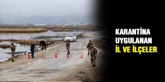 42 ilin 130 yerleşim yerinde karantina uygulaması var