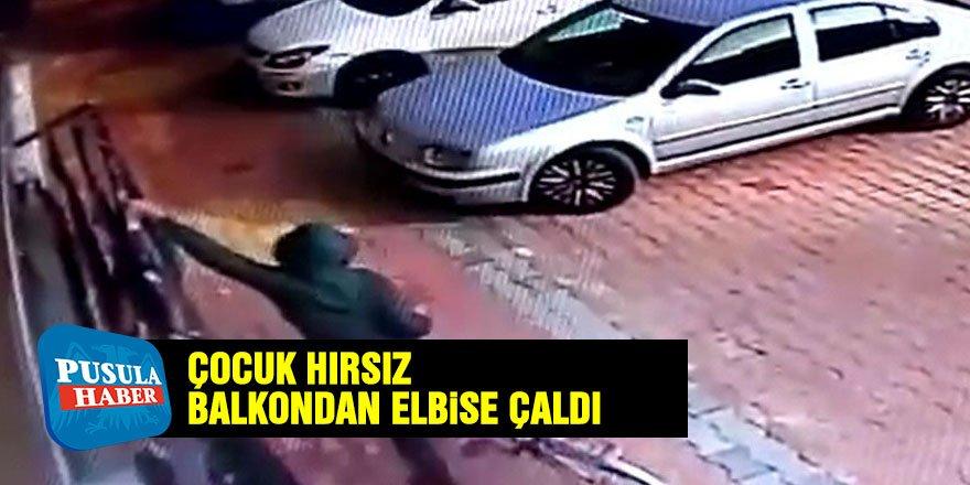 Çocuk hırsız balkondan elbise çaldı