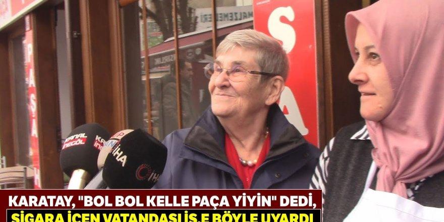 "Prof. Dr. Canan Karatay: ""Bol Bol Kelle Paça Yiyin"""